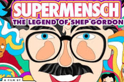 Review: Supermensch: The Legend of Shep Gordon