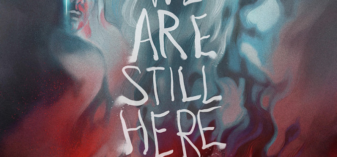 Review: We Are Still Here