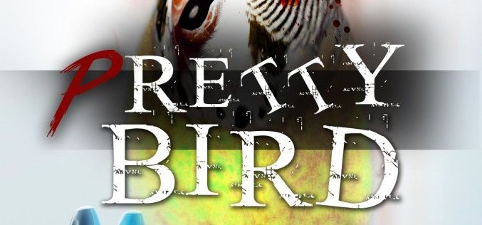 "Review: ""Pretty Bird"" by Eli Nixon"