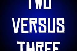 Two Versus Three – Episode 26:  Movie Trailers VS Video Game Teasers