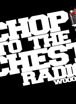 Chop To The Chest Radio – Season 3 Ep 2: The Fabulous Miss Hyan